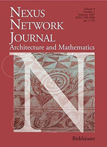 Nexus Network Journal 9,1: Architecture and Mathematics (v. 9,1)