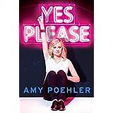 Yes Please ~ Amy Poehler