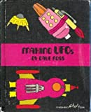 Making UFOs (An Easy-read activity book) (0531041441) by Ross, Dave