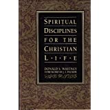 Spiritual Disciplines for the Christian Lifeby Donald S. Whitney