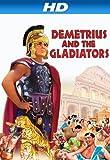 Demetrius And The Gladiators [HD]