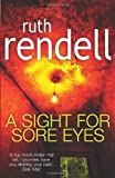 A Sight For Sore Eyes Ruth Rendell