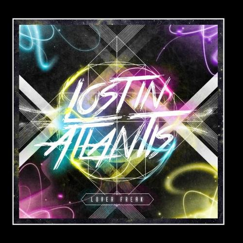 Lost In Atlantis - Lover Freak