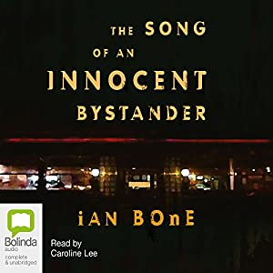 The Song of an Innocent Bystander Hörbuch