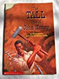 img - for The Tall Tale of John Henry book / textbook / text book