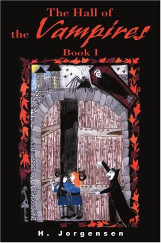 The Hall of the Vampires, Book I