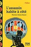 vignette de 'L' assassin habite à côté (Florence Dutruc-Rosset)'