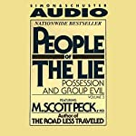 People of the Lie, Volume 3: Possession and Group Evil | M. Scott Peck