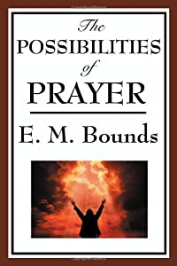 "Cover of ""The Possibilities of Prayer"""