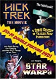 Hick Trek and Star Warp'd Sci-Fi Double Feature