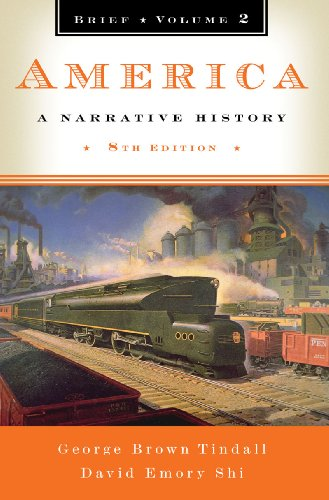 America: A Narrative History (Brief Eighth Edition) ...