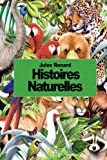 Histoires naturelles (French Edition)