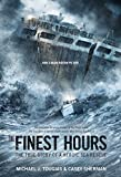 img - for The Finest Hours (Young Readers Edition): The True Story of a Heroic Sea Rescue (True Storm Rescues) book / textbook / text book