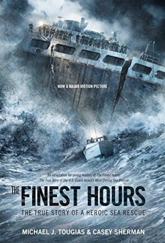 The Finest Hours The True Story Of A Heroic Sea Rescue