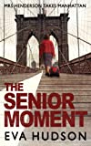 The Senior Moment (Degrees of Separation Book 2)