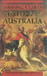 History of Australia: The Old Dead Tree and the Young Tree Green (A History of Australia)