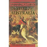 A History of Australia ~ Manning Clark
