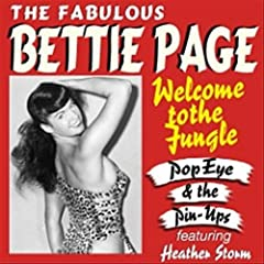 Welcome to the Jungle (The Fabulous Bettie Page) [feat. Heather Storm]