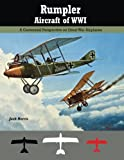 img - for Rumpler Aircraft of WWI: A Centennial Perspective on Great War Airplanes (Great War Aviation Centennial Series) (Volume 11) book / textbook / text book