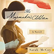 The Mapmaker's Children: A Novel (       UNABRIDGED) by Sarah McCoy Narrated by Abby Craden, Cassandra Campbell, Sarah McCoy - author's note, Jane Jacobs