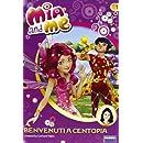 Benvenuti a Centopia. Mia and me: 1