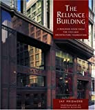 img - for The Reliance Building: A Building Book from the Chicago Architecture Foundation (Pomegranate Catalog) book / textbook / text book