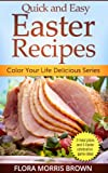 Quick and Easy Easter Recipes