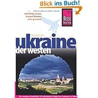 Ukraine - der Westen: Reiseführer für individuelles Entdecken