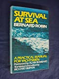img - for Survival at sea: A practical manual of survival and advice to the shipwrecked, assembled from an analysis of thirty-one survival stories book / textbook / text book