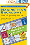 Making it on Broadway: Actors' Tales...
