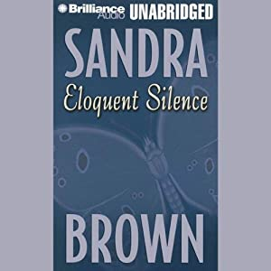 Eloquent Silence | [Sandra Brown]