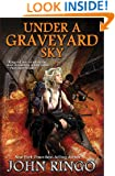 Under a Graveyard Sky (Black Tide Rising)