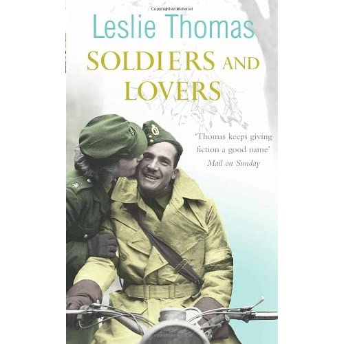 Soldiers & Lovers - Leslie Thomas