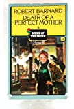 DEATH PERFECT MOTHER