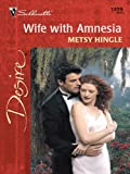 img - for Wife with Amnesia (Harlequin Desire) book / textbook / text book