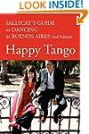 Happy Tango: Sallycat's Guide to Danc...