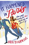 It Happened In Paris: Number 1 in series (Evie Dexter)