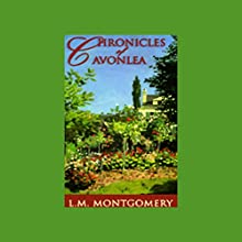 Chronicles of Avonlea Audiobook by L.M. Montgomery Narrated by Grace Conlin