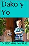 Dako y Yo (Aventuras de Sa�l n� 1)