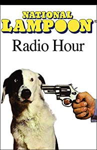 The National Lampoon Radio Hour, March 6, 2004 Radio/TV Program