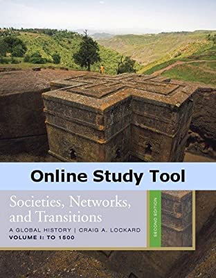 History CourseMate (with eBook, World History Resource Center, InfoTrac) for Lokard's Societies, Networks, and Transitions, Volume 1: To 1500, 2nd Edition