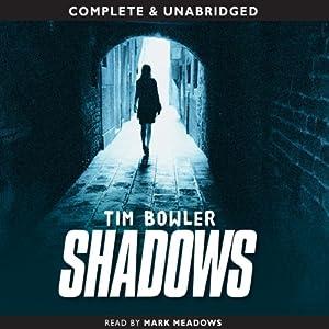Shadows | [Tim Bowler]