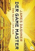 Der Game Master - Das Spiel Ist Aus (die Game Master-reihe 3) (german Edition)