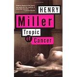 Tropic of Cancer ~ Henry Miller