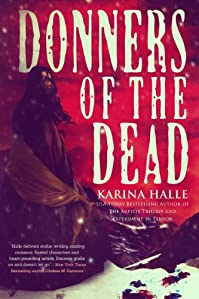 (FREE on 10/27) Donners Of The Dead by Karina Halle - http://eBooksHabit.com