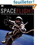 Spaceflight: The Complete Story from...