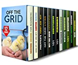 img - for Off the Grid Box Set (12 in 1): Your Guide to Raising Chicken, Prepping, Preserving Food, Container, Vertical Gardening, Mini Farming, Beekeeping and Other ... Living (Homesteading & Preppers Guide) book / textbook / text book