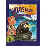 McKay's Music: The Composer Chronicles---George Frederick McKay's Musical Trek Through the Landscape of 20th Century America ~ Fred McKay