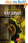 Heavy Burnout: Ein musikalischer H�rt...