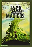 Jack y los Frijoles Magicos (Jack and the Beanstalk): La Novela Grafica: The Graphic Novel